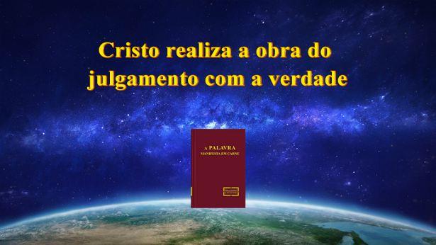Cristo realiza a obra do julgamento com a verdade