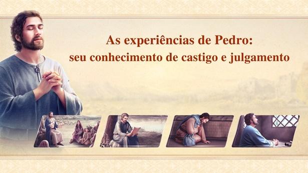 As experiências de Pedro: seu conhecimento de castigo e julgamento